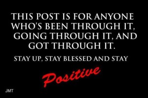 stay blessed. stay positive